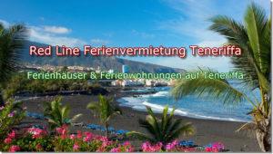 Red Line Ferienvermietung Teneriffa. Ferienwohnungen und Ferienhäuser auf Teneriffa.